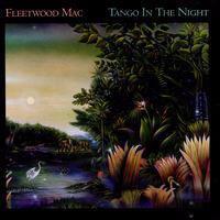 Imagen de portada para Tango in the night [sound recording CD]