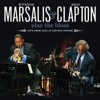 Imagen de portada para Wynton Marsalis & Eric Clapton play the blues live from Jazz at Lincoln Center.