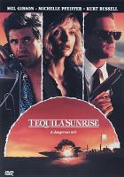 Cover image for Tequila sunrise [videorecording DVD]