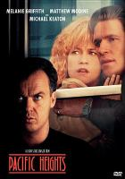 Cover image for Pacific Heights [videorecording DVD]