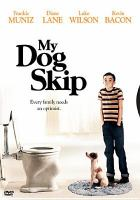 Cover image for My dog Skip [videorecording DVD]