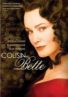 Imagen de portada para Cousin Bette [videorecording DVD]