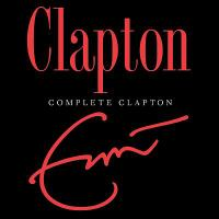 Cover image for Complete Clapton [sound recording CD]