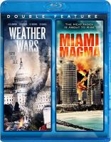 Cover image for Weather wars [videorecording Blu-ray] ; Miami magma