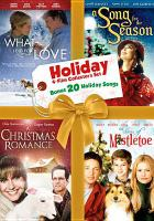 Cover image for What I did for love [videorecording DVD] ; A song for the season ; A Christmas romance ; The sons of mistletoe.