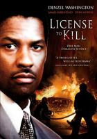 Cover image for License to kill (Denzel Washington version)