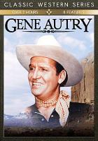 Cover image for Gene Autry : 8 features [videorecording DVD].