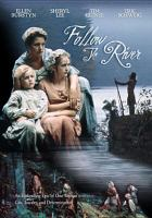 Cover image for Follow the river