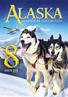 Imagen de portada para Alaska adventure collection [videorecording DVD] : 8 movies.