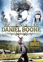 Imagen de portada para Daniel Boone [videorecording DVD] : a true American legend.