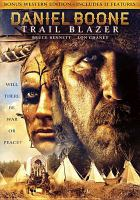 Cover image for Daniel Boone : trail blazer [videorecording DVD]
