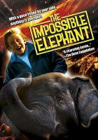 Cover image for The impossible elephant