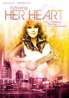 Cover image for Following her heart [videorecording DVD]