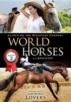 Imagen de portada para World of horses with John Scott. Season 2, Complete [videorecording DVD]