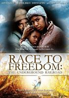 Imagen de portada para Race to freedom [videorecording DVD] : the underground railroad