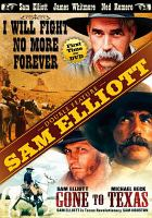 Cover image for Sam Elliott double feature I will fight no more forever, Gone to Texas