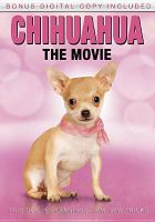Cover image for Chihuahua the movie
