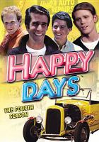 Cover image for Happy days. Season 4, Complete [videorecording DVD]