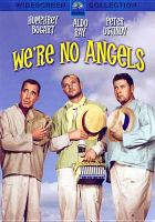 Cover image for We're no angels [videorecording DVD]