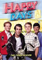 Cover image for Happy days. Season 3, Complete [videorecording DVD]