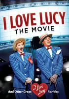 Cover image for I love Lucy the movie