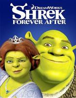 Cover image for Shrek forever after the final chapter
