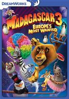 Cover image for Madagascar 3 Europe's most wanted