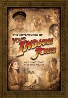 Cover image for Young Indiana Jones. Volume 2 The war years