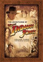 Cover image for Young Indiana Jones. Volume 3 The years of change