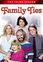 Cover image for Family ties. Season 3, Complete [videorecording DVD]
