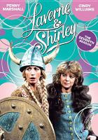 Imagen de portada para Laverne & Shirley. Season 7, Complete [videorecording DVD]