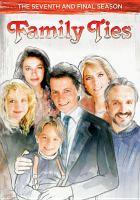 Imagen de portada para Family ties. Season 7, Complete and final [videorecording DVD]