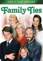 Cover image for Family ties. Season 5, Complete [videorecording DVD]