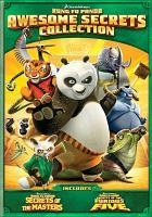 Cover image for Kung fu panda.  Secrets of the masters ; Secrets of the furious five