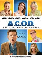 Cover image for A.C.O.D. : adult children of divorce