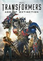 Cover image for Transformers. Age of extinction [videorecording DVD]