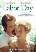 Cover image for Labor Day [videorecording DVD]