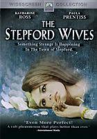 Imagen de portada para The Stepford wives [videorecording DVD] (Katharine Ross version)