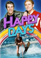 Cover image for Happy days. Season 5, Complete [videorecording DVD]