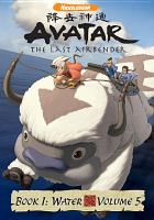 Cover image for Avatar, the last airbender. Book 1, Water, Disc 5