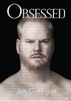 Cover image for Obsessed [videorecording DVD] : Jim Gaffigan