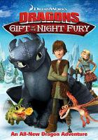 Cover image for Dragons, gift of the night fury