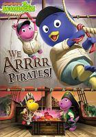 Imagen de portada para The Backyardigans. We arrrr pirates!