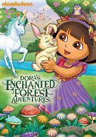 Imagen de portada para Dora the explorer. Dora's enchanted forest adventures