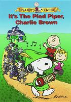 Cover image for It's the Pied Piper, Charlie Brown