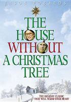 Imagen de portada para The house without a Christmas tree