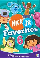 Cover image for Nick Jr. favorites. Vol. 6