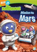 Cover image for The Backyardigans. Mission to Mars