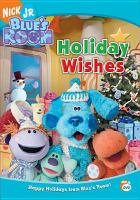 Cover image for Blue's room. Holiday wishes