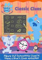 Cover image for Blue's clues. Classic clues